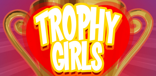Trophy Girls by The Potter Twins