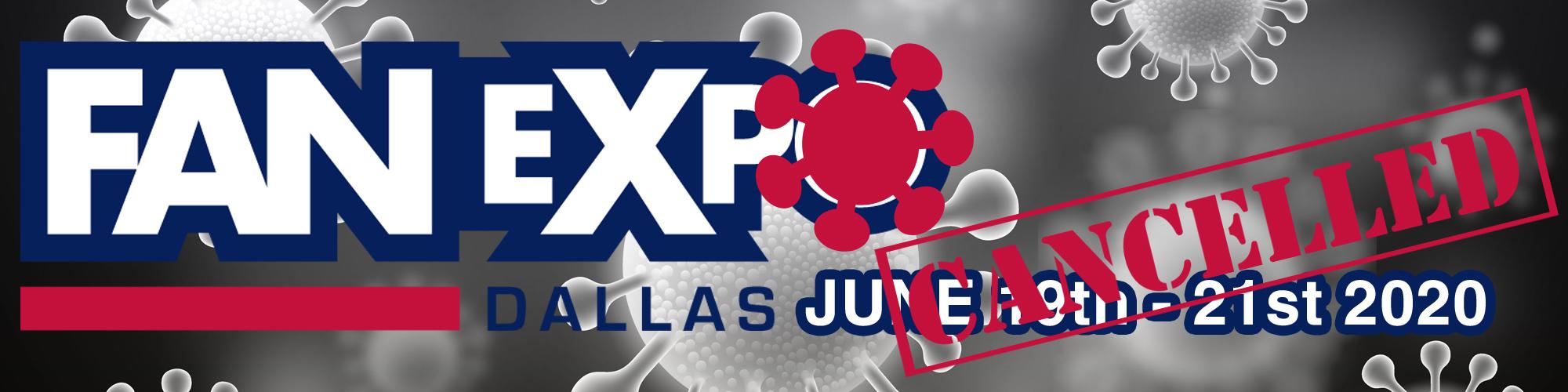 Coronavirus Cancels FanExpo Dallas 2020